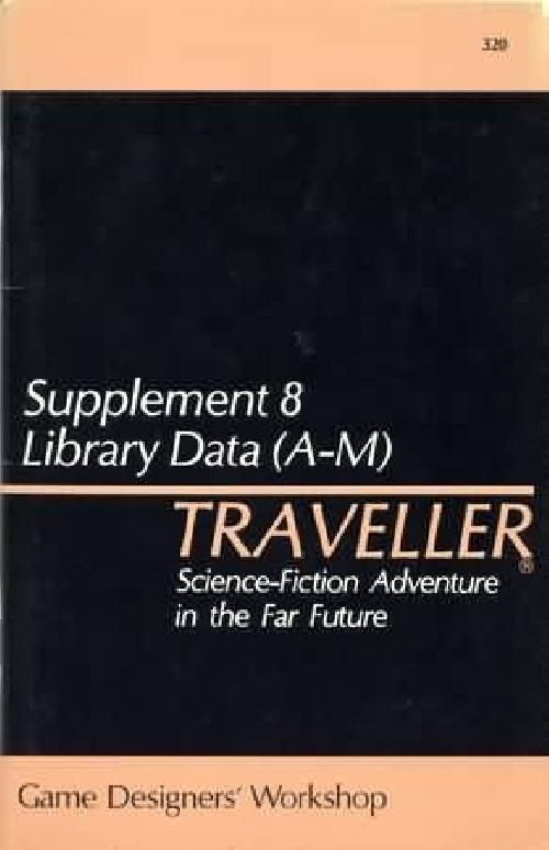 Supplement 8 Library Data (A-M) (Classic Traveller) Played Classic